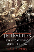 Ten Battles Every Catholic Should Know.pdf